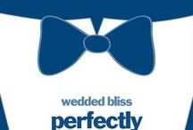 'wedded bliss' / by Bliss