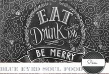 Blue Eyed Soul Food / Recipes from my own personal blog