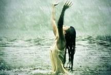 Rain / Anyone who thinks that sunshine is pure happiness, has never danced in the rain / by Lisa Tudor
