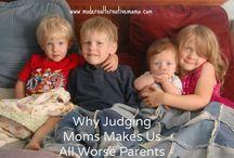 Mommy Wisdom / by Jessica Neff