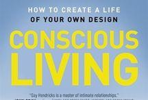 Conscious Living / by Laurel T. Colins