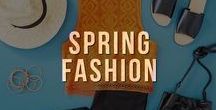 Spring Fashion / Put a spring in your step! It's time for pretty dresses, light sweaters, and strappy sandals.  Get inspired with the latest styles for spring time.