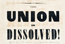 The Union Dissolved / by Emily Kirk