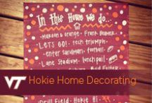 Hokie Home Decorating / by Virginia Tech Hokies Athletics