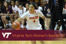 Virginia Tech Women's Basketball / by Virginia Tech Hokies Athletics