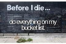My Bucket List... / by Kerri Ruder