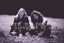 You're my person.  / by lo.