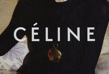 Celine by Phoebe Philo / by Endro Setiawan