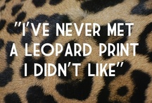 Leopard Love! / Classic, timeless - leopard! Never goes out of style!