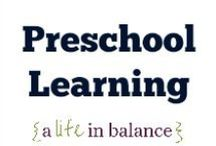 { Preschool Learning } / Preschool Learning: Homeschooling, Montessori (http://www.alifeinbalance.net) / by Barb Hoyer: A Life in Balance