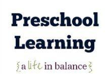 { Preschool Learning } / Preschool Learning: Homeschooling, Montessori (http://www.alifeinbalance.net)