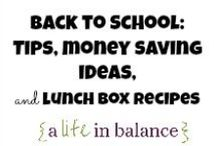 { Back to School: Tips, Recipes, Money Saving Ideas, and Lunch Box Recipes } / Back to School: Tips, Recipes, Money Saving Ideas, and Lunch Box Recipes (http://www.alifeinbalance.net) / by Barb Hoyer: A Life in Balance