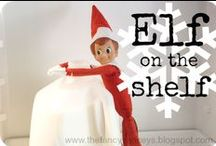 Elf on the Shelf / by Michelle Kimmerly