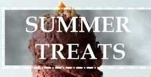 Endless Summer of Timeless Treats / Recipes and ideas inspired by the summer season!