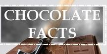 Fun Chocolate Facts / All you didn't know about chocolate! Have fun!