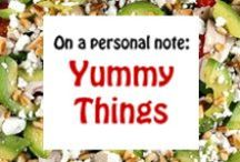 Yummy Things / Entertainment Inspiration