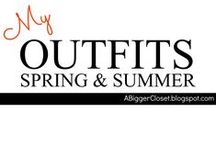 :: MY OUTFITS :: Spring & Summer / Spring/Summer looks from my blog @ http://www.ABiggerCloset.blogspot.com