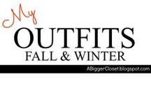 :: MY OUTFITS :: Fall & Winter / Fall/Winter looks from my blog @ http://www.ABiggerCloset.blogspot.com