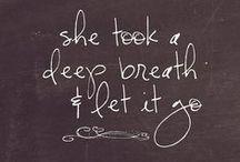 Quotes / by Vera Sweeney (Ladyandtheblog.com)
