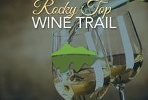 Rocky Top Wine Trail / Think you have conquered all the trails in the Smokies?
