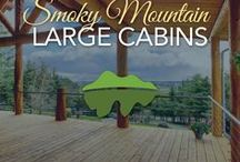 Large Cabins in the Smokies / For family reunions, youth groups or business trips, these beautiful large cabins are perfect for your next big trip to the Smoky Mountains!
