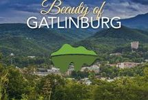 Beauty of Gatlinburg / Amid the splendor of the Smoky Mountains, Gatlinburg, Tennessee embodies the simple goodness of small town life. This is where we gather together, and stand in awe of nature's glory.