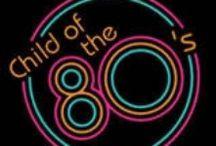 80'S CHILD / by Rebecca Munroe