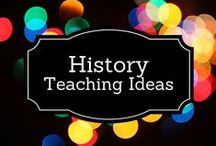 History Teaching Ideas / by Debbie O'Shea
