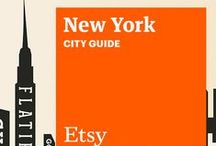 Etsy City Guide: New York / Discover unique items from Etsy designers in a boutique near you — plus inspiring cafes, bars, and more — with this handy guide. / by Etsy
