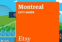 Etsy City Guide: Montreal / Discover unique items from Etsy designers in a boutique near you — plus inspiring cafes, bars, and more — with this handy guide. / by Etsy