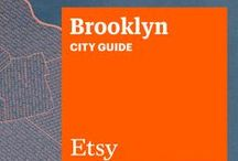 Etsy City Guide: Brooklyn / Discover unique items from Etsy designers in a boutique near you — plus inspiring cafes, bars, and more — with this handy guide. / by Etsy