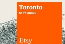 Etsy City Guide: Toronto / Discover unique items from Etsy designers in a boutique near you — plus inspiring cafes, bars, and more — with this handy guide. / by Etsy