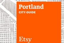 Etsy City Guide: Portland / Discover unique items from Etsy designers in a boutique near you — plus inspiring cafes, bars, and more — with this handy guide. / by Etsy