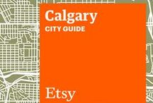 Etsy City Guides: Calgary / Discover unique items from Etsy designers in a boutique near you — plus inspiring cafes, bars, and more — with this handy guide. / by Etsy