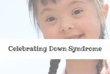 Celebrating Down Syndrome / Sharing the beauty of Down Syndrome. Advocating for acceptance, inclusion and understanding.