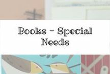 Special Needs Books / A collection of books that I have read or would like to read.  Resources to help mothers of children with special needs.