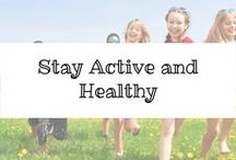 Stay Active and Healthy / Get our kids moving and eating healthy.  Better eaters make better learners.  Movement is the key to development.