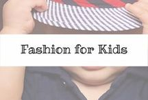 Fashion For Kids / Fashion board for children, from back to school, to vacation to the holidays. We have fashion ideas for you from your favorite stores.