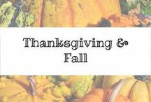 Thanksgiving and Fall / Thanksgiving and Fall decor, food, activities and more.