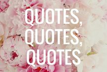 Quotes, Quotes, Quotes / Collection of my favorite sayings, quotes and things that make me laugh