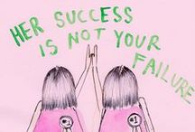 Believe ~ Feminist / I believe that Feminism means it is my choice whether I become a high flying executive, or a stay at home housewife. I believe Feminism means appreciating women of all sizes, ethnicities and lifestyles. Together we rock.