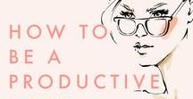 Productivity Hacks / How to become more productive, be efficient, find a work/life balance, use your time better and improve your business