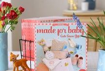 MADE FOR BABY Cute Sewn Gifts / Sewing Book / A sewing book for babies. More details : www.cafenohut.com