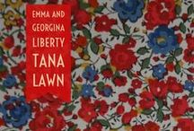 For the Love of Liberty / Wonderful items made from and about Liberty of London fabrics.