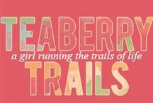 //TEABERRYTRAILS. / A COMPILATION OF ITEMS FROM @TEABERRYTRAILS.BLOGSPOT.COM