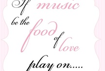 """""""If music be the food of love... / ... play on."""" ~ William Shakespeare / by Patti Adams"""