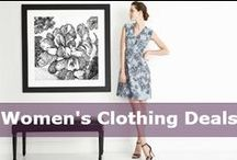 Women's Clothing Deals / Dresses, blouses, skirts, pants, and so much more!  Find fab deals on the top trends.  Hot hot haute! / by DealsPlus Deals and Coupons