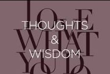 Thoughts & Wisdom