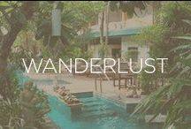 Wanderlust / Dream Destinations
