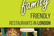 The Top Family Friendly Restaurants in London / TOP FAMILY FRIENDLY RESTAURANTS IN LONDON BY SCHOOL AGE